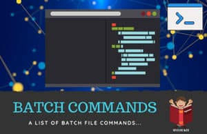 List of Batch Commands